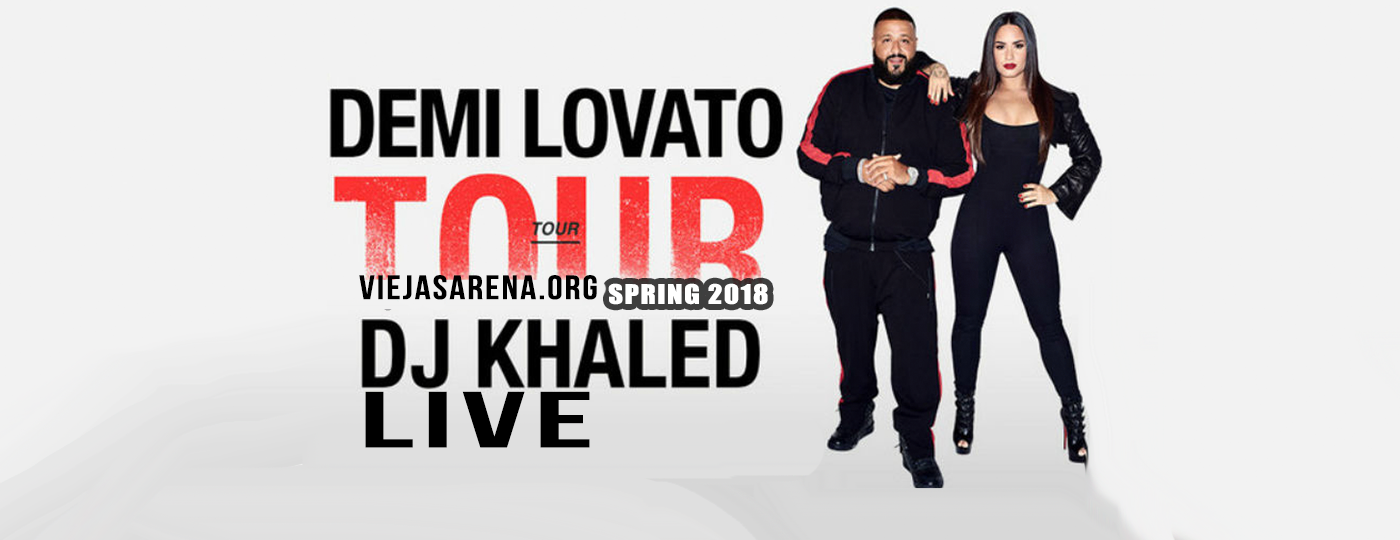 Demi Lovato & DJ Khaled at Viejas Arena