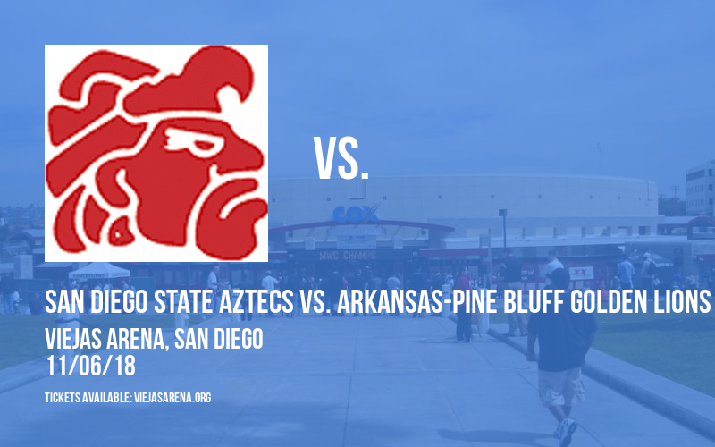 San Diego State Aztecs Vs. Arkansas-pine Bluff Golden Lions at Viejas Arena