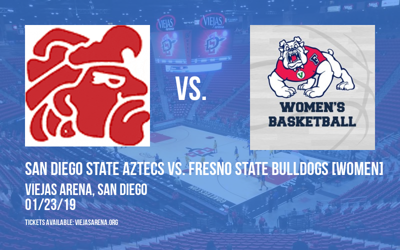 San Diego State Aztecs vs. Fresno State Bulldogs [WOMEN] at Viejas Arena