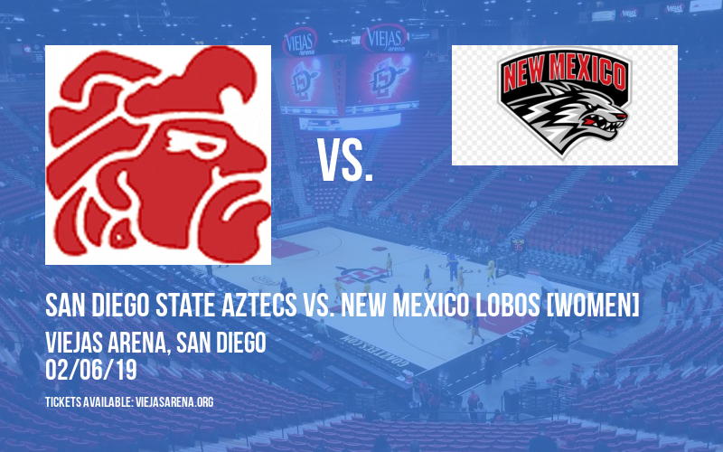 San Diego State Aztecs vs. New Mexico Lobos [WOMEN] at Viejas Arena