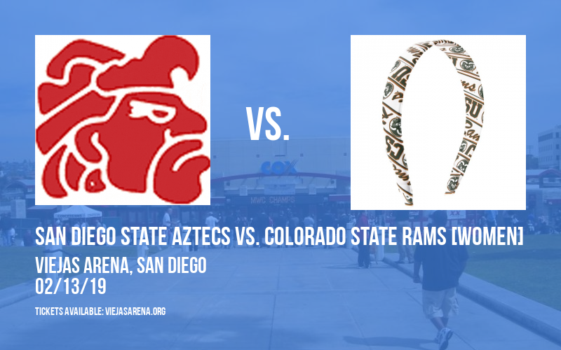 San Diego State Aztecs vs. Colorado State Rams [WOMEN] at Viejas Arena