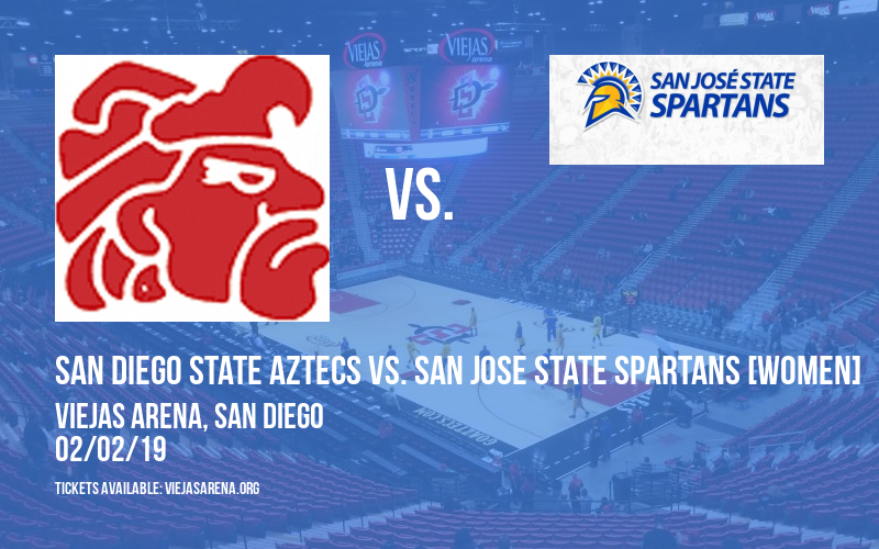 San Diego State Aztecs vs. San Jose State Spartans [WOMEN] at Viejas Arena