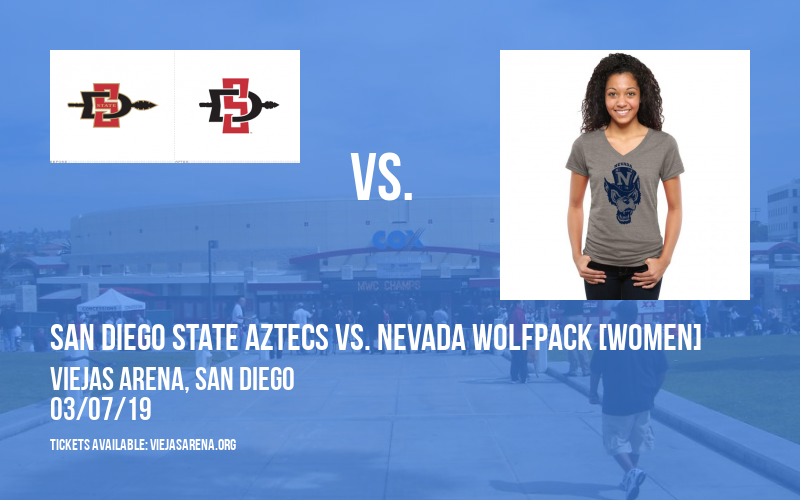 San Diego State Aztecs vs. Nevada Wolfpack [WOMEN] at Viejas Arena