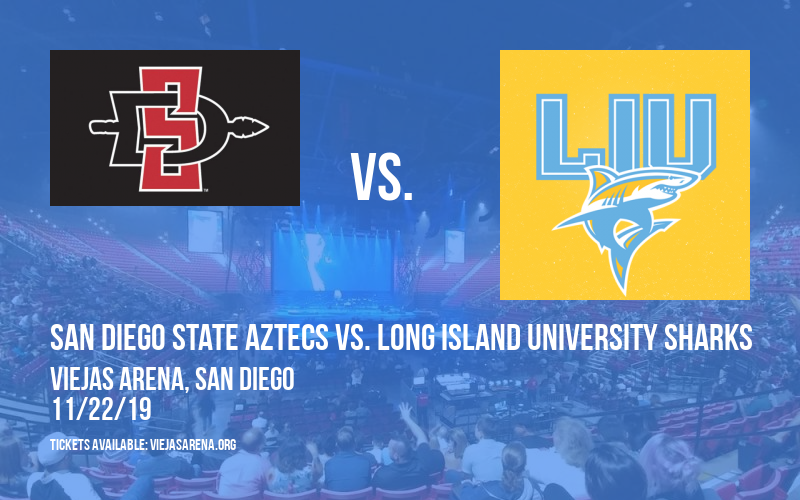 San Diego State Aztecs vs. Long Island University Sharks at Viejas Arena