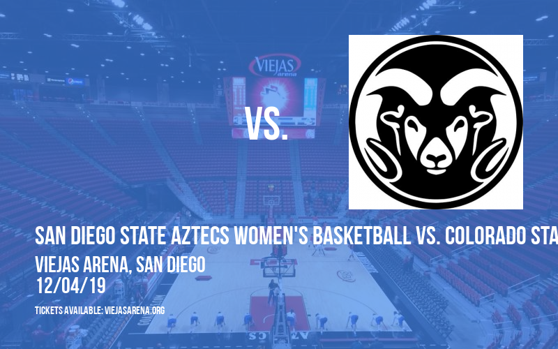 San Diego State Aztecs Women's Basketball vs. Colorado State Rams at Viejas Arena