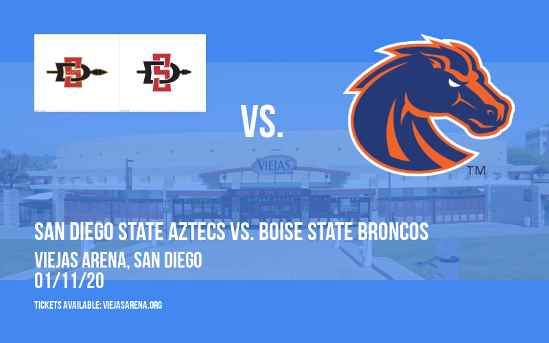 San Diego State Aztecs vs. Boise State Broncos at Viejas Arena