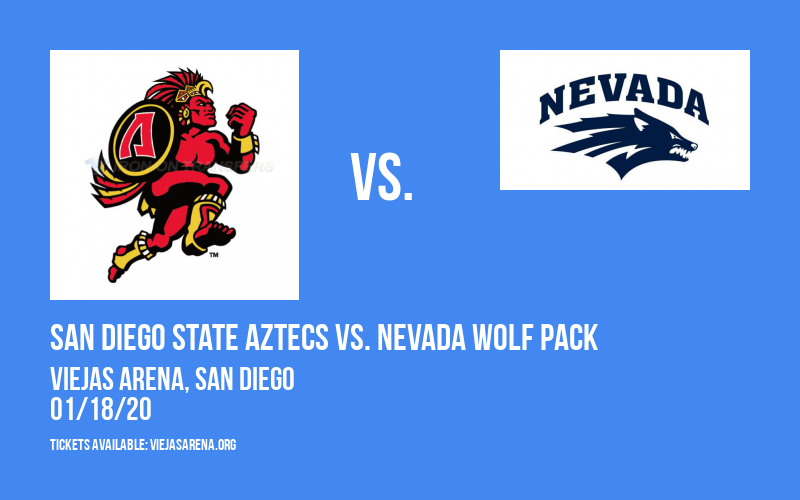 San Diego State Aztecs vs. Nevada Wolf Pack at Viejas Arena