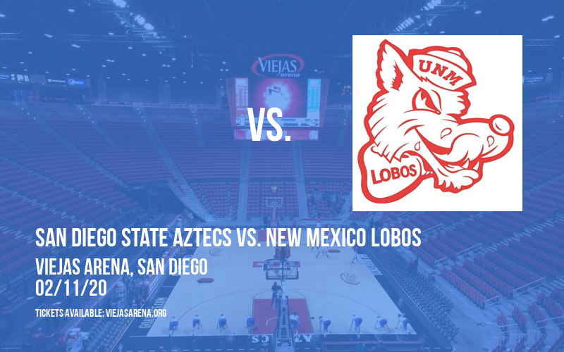 San Diego State Aztecs vs. New Mexico Lobos at Viejas Arena
