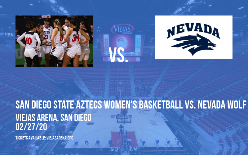 San Diego State Aztecs Women's Basketball vs. Nevada Wolf Pack at Viejas Arena