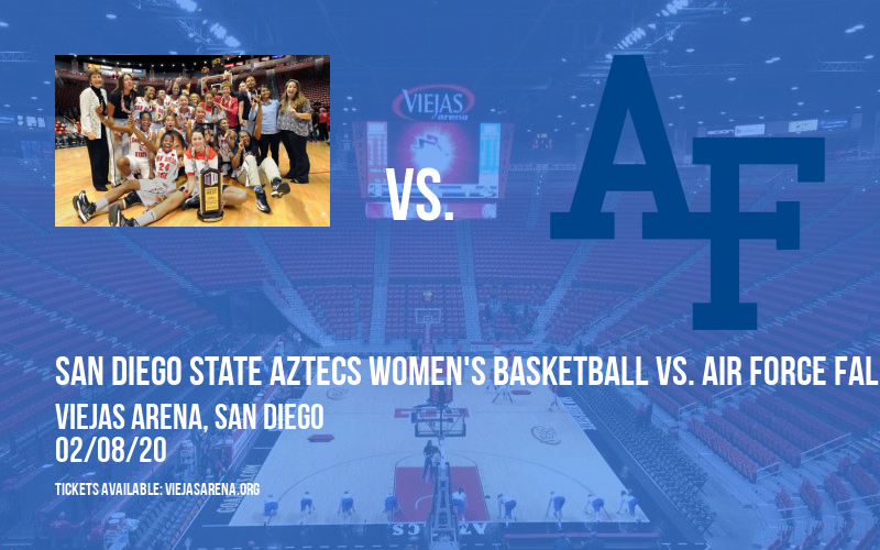 San Diego State Aztecs Women's Basketball vs. Air Force Falcons at Viejas Arena